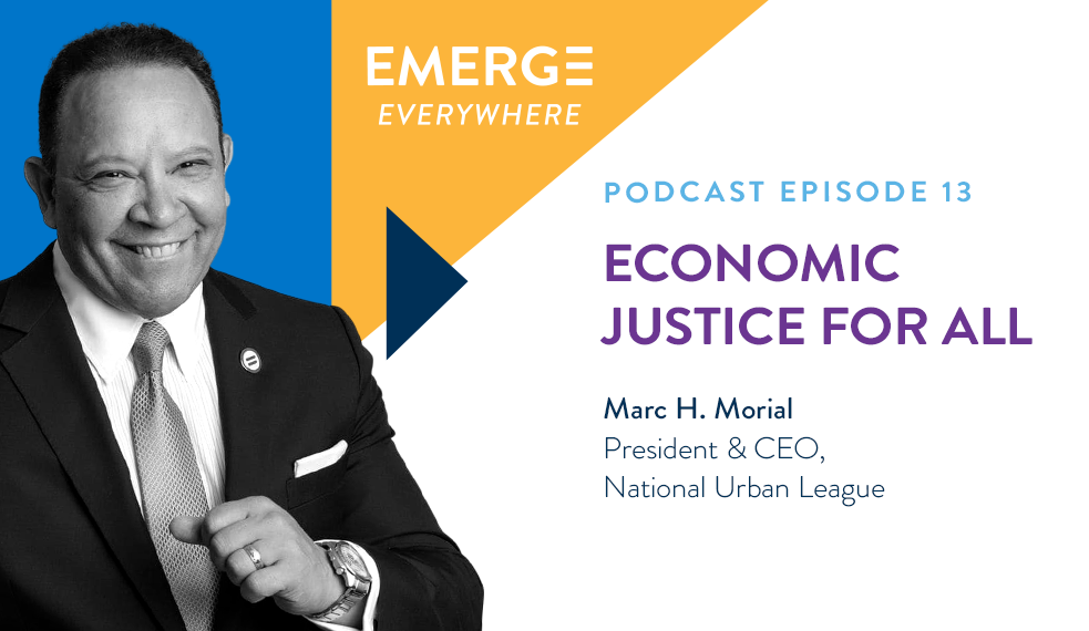 Marc Morial: Economic Justice for All